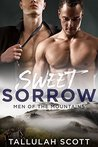 Sweet Sorrow (Men of the Mountains Book 2)