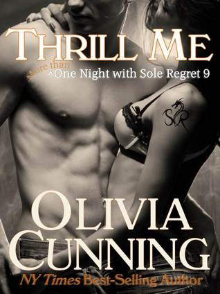 Thrill Me (One Night with Sole Regret, #9)