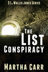 The List Conspiracy (Wallis Jones, #1)