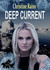 Deep Current by Christine Rains
