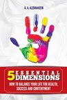 5 Essential Dimensions by A.A. Alebraheem