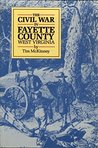 The Civil War in Fayette County West Virginia