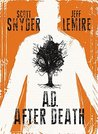 A.D. by Scott Snyder