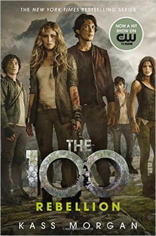 Rebellion (The 100, #4)