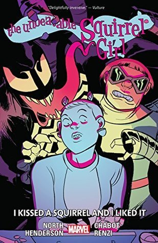 The Unbeatable Squirrel Girl, Volume 4: I Kissed a Squirrel and I Liked It