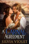 A Carnal Agreement (Regency Intrigue, #1)