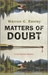 Matters of Doubt (Cal Claxton, #1)