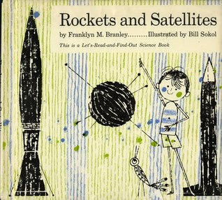 Rockets And Satellites (Let's-Read-and-Find-Out Science, Stage 1)