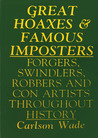 Great Hoaxes And Famous Impostors