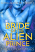 Bride of the Alien Prince (Apha Aliens of Fremm, #2)