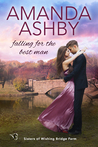 Falling for the Best Man (Sisters of Wishing Bridge Farm, #1)
