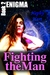 Fighting the Man (Enigma, #2)
