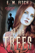 Of The Trees by E.M. Fitch