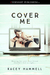 Cover Me by Kacey Hammell