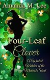 Four-Leaf Clover (Wicked Witches of the Midwest Short #9.6)