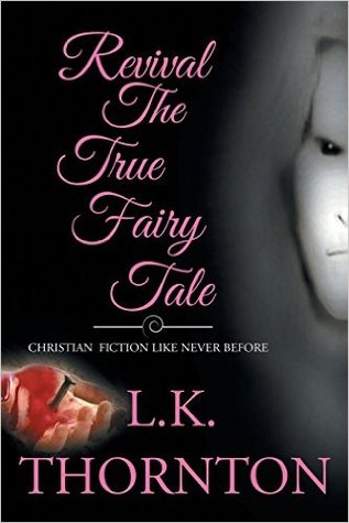 Revival The True Fairy Tale