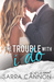 The Trouble With I Do (Fairhope, #5)