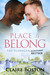 Place to Belong (The Flanagan Sisters, #4)