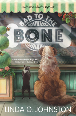 Bad to the Bone (Barkery & Biscuits Mystery, #3)