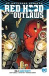 Red Hood and the Outlaws, Volume 1: Dark Trinity