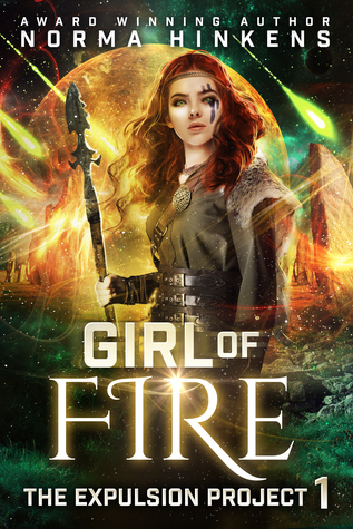 Girl of Fire (The Expulsion Project #1)