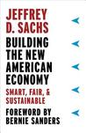 Building the New American Economy: Smart, Fair, and Sustainable