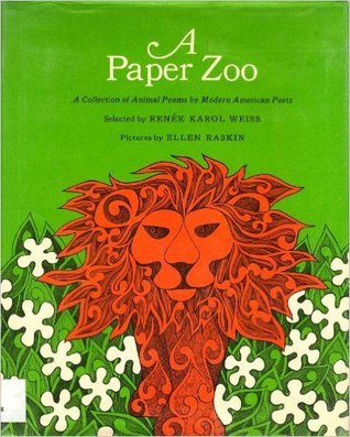 A Paper Zoo: A Collection of Animal Poems by Modern American Poets