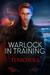 Warlock in Training by T.J.  Nichols