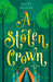 A Stolen Crown by Kelsey Keating
