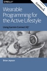 Wearable Programming for the Active Lifestyle