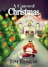 A Catered Christmas (The Neil Marshall Mysteries Book 4)
