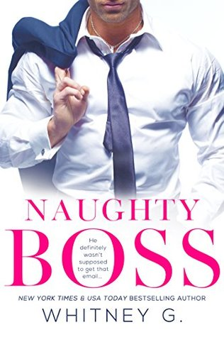 Naughty Boss (Steamy Coffee Collection, #1) - Whitney G