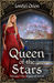 Queen of the Stars (The Royals of Adriel, #1)