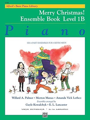 Alfred's Basic Piano Library - Merry Christmas! Ensemble, Book 1B: Learn to Play with this Esteemed Piano Method