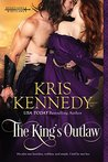The King's Outlaw (Renegades & Outlaws, #0.5)
