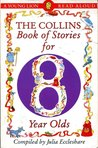 The Collins Book of Stories for Eight Year Olds (A Young Lion Read Aloud)