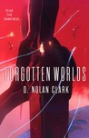 Forgotten Worlds (The Silence, #2)