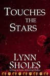 Touches the Stars (Edge of the New World #2)