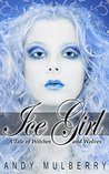 Ice Girl by Andy Mulberry