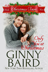Only You at Christmas (Christmas Town, #3)