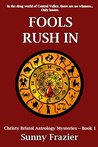 Fools Rush In: Christy Bristol Astrology Mysteries ~ Book 1