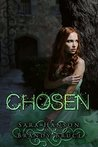 Chosen (Chronicles of the Chosen Book 1)