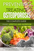 Preventing and Treating Osteoporosis by Yochana Khayat