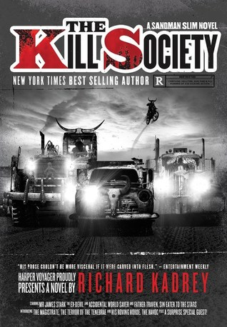 The Kill Society by Richard Kadrey