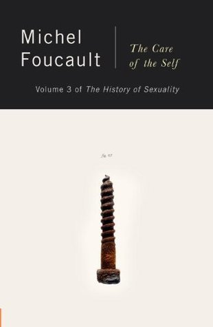 The History of Sexuality, Volume 3 by Michel Foucault