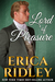 Lord of Pleasure (Rogues to Riches, #2)