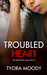 Troubled Heart (The Reed Family #2)
