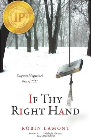 If Thy Right Hand by Robin Lamont