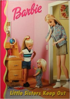 Little Sisters Keep Out (Barbie and Friends Book Club #1)