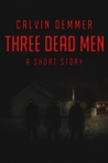 Three Dead Men (Dark Celebrations, #5)